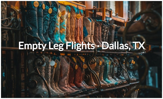 empty leg deals in Dallas, TX